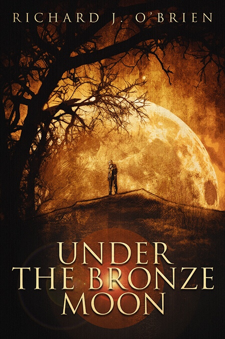 Release Day: Under The Bronze Moon (Novel)